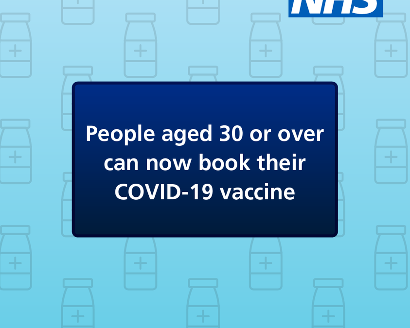 People who are 30 or over can now book their COVID-19 vaccine